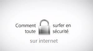 surfer en toute sécurité sur Internet